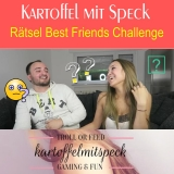 Preview Quest: Kartoffel mit Speck RÄTSEL - Best friends Challange