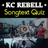 Preview Quest: KC Rebell Mosquitos Songtext-Quiz