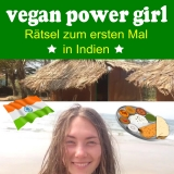 Preview Quest: vegan power girl - Rätsel zum Indien VLOG