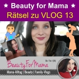 Preview Quest: Beauty for Mama - Familien VLOG 13